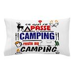au camping reste au camping Pillow Case