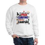 au camping reste au camping Sweatshirt
