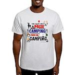 au camping reste au camping T-Shirt