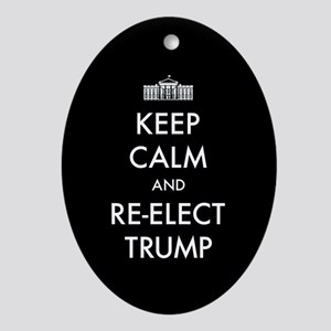 Keep Calm And Re-elect Trump Oval Ornament