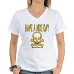 Have a Nice Day Women's V-Neck T-Shirt