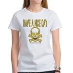 Have a Nice Day Women's T-Shirt