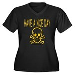 Have a Nice Day Women's Plus Size V-Neck Dark T-Sh