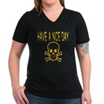 Have a Nice Day Women's V-Neck Dark T-Shirt