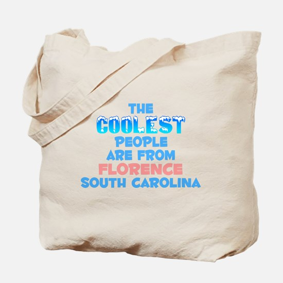 Coolest: Florence, SC Tote Bag