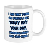 I can only please... Mug