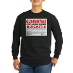 Quarantine, Buickitis Long Sleeve Dark T-Shirt