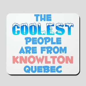 Coolest: Knowlton, QC Mousepad