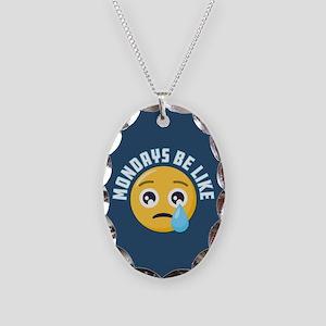 Emoji Mondays Be Like Necklace Oval Charm
