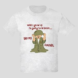 Brave Like My Cousin 1 Kids Light T-Shirt