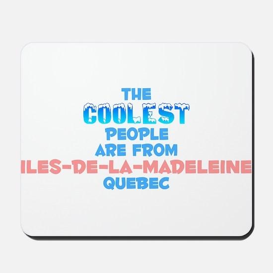 Coolest: Iles-de-la-Mad, QC Mousepad