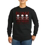 KEEP BACK! Long Sleeve Dark T-Shirt