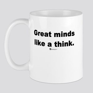 Great minds like a think -  Mug