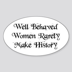 Well Behaved Sticker (Oval)