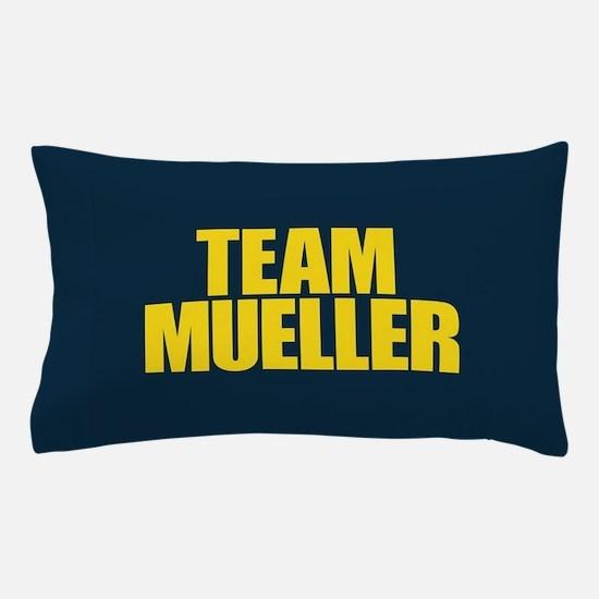 Team Mueller Pillow Case