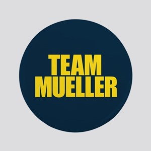 "Team Mueller 3.5"" Button"