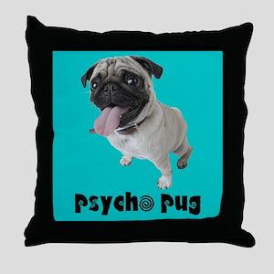 Psycho Pug Throw Pillow