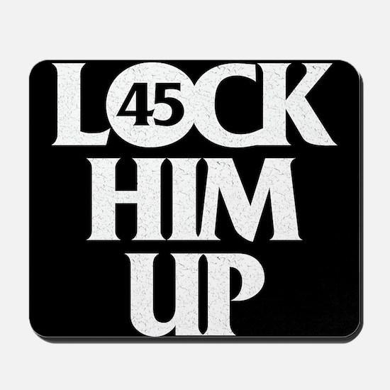 Lock Him Up Mousepad