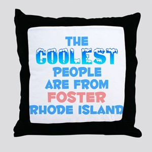 Coolest: Foster, RI Throw Pillow
