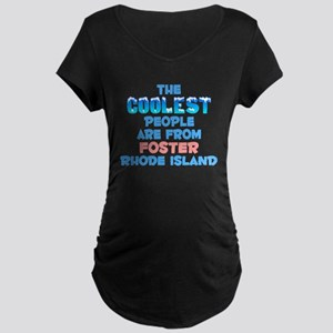 Coolest: Foster, RI Maternity Dark T-Shirt