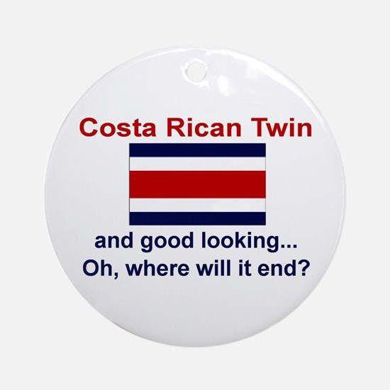 Gd Lkg Costa Rican Twin Ornament (Round)
