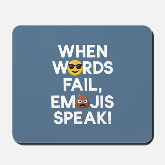 Emoji Words Fail Emojis Speak Mousepad