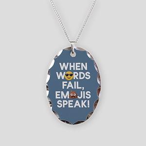 Emoji Words Fail Emojis Speak Necklace Oval Charm
