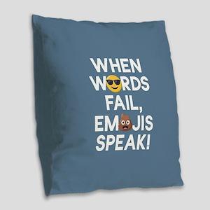 Emoji Words Fail Emojis Speak Burlap Throw Pillow