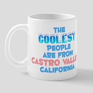 Coolest: Castro Valley, CA Mug