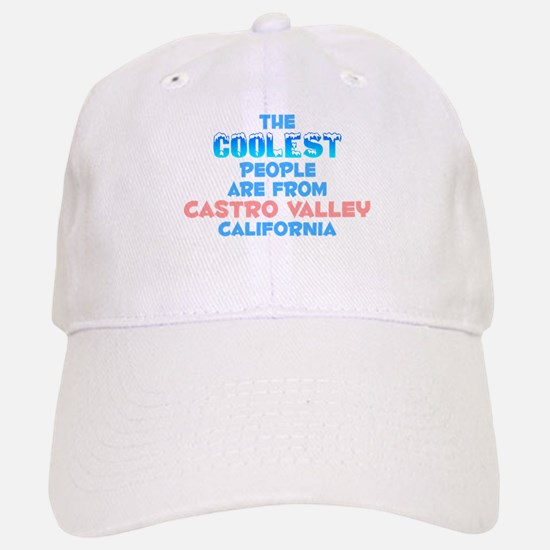 Coolest: Castro Valley, CA Baseball Baseball Cap
