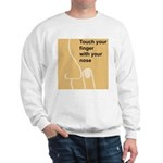Touch Your Finger with Your N Sweatshirt