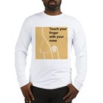 Touch Your Finger with Your N Long Sleeve T-Shirt