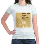 Touch Your Finger with Your N Jr. Ringer T-Shirt