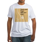 Touch Your Finger with Your N Fitted T-Shirt