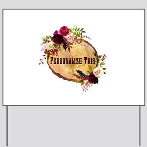 Wood Slice Floral Personalized Yard Sign