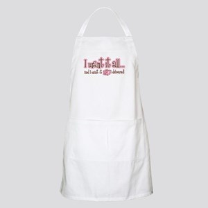 Want It All Delivered BBQ Apron