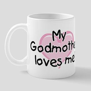 My Godmother loves me pk 11 oz Ceramic Mug