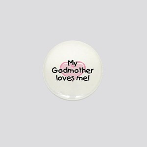My Godmother loves me pk Mini Button