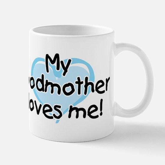 My Godmother loves me (bl) Mug