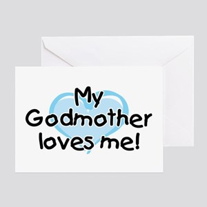 My Godmother loves me (bl) Greeting Card