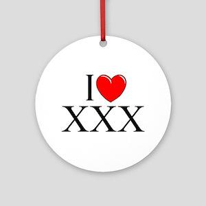 """""""I Love (Heart) XXX"""" Ornament (Round)"""