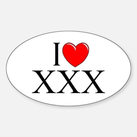"""I Love (Heart) XXX"" Oval Decal"