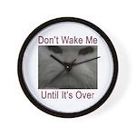 Don't Wake Me Wall Clock