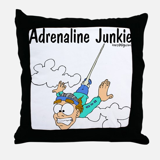 Adrenaline Junkie Throw Pillow