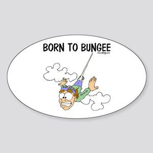 Born To Bungee Oval Sticker