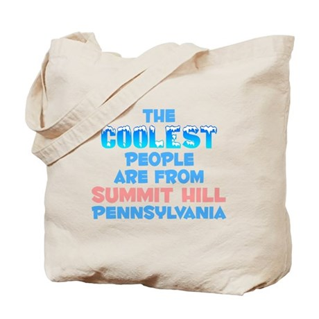 Coolest: Summit Hill, PA Tote Bag