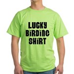 Lucky Birding Shirt (Black Text) Green T-Shirt