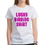 Lucky Birding Shirt (Fuchsia Text) Women's T-Shirt