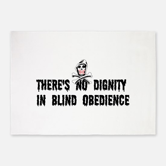 No Blind Obedience 5'x7'Area Rug