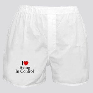 """""""I Love (Heart) Being In Control"""" Boxer Shorts"""